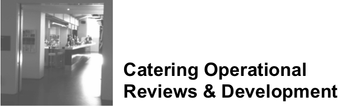 Catering Operational Reviews & Development